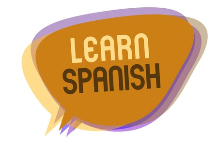 Word writing text Learn Spanish. Business concept for Translation Language in Spain Vocabulary Dialect Speech Speech bubble idea message reminder shadows important intention saying Stok Fotoğraf - 107752011