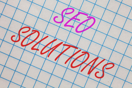 Word writing text Seo Solutions. Business concept for Search Engine Result Page Increase Visitors by Rankings Notebook squared page scholar background space communicate ideas messages Stock Photo