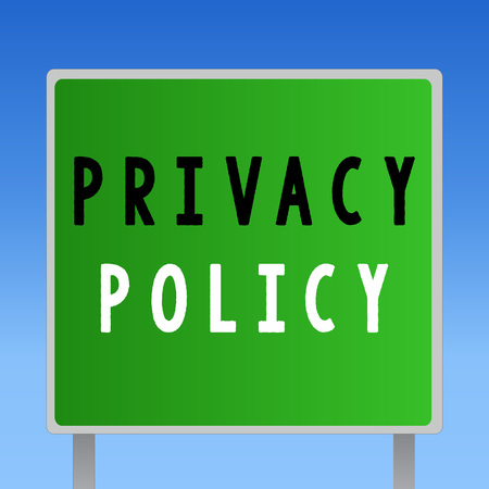 Word writing text Privacy Policy. Business concept for Document that explains how an organization handles clients. Stock fotó