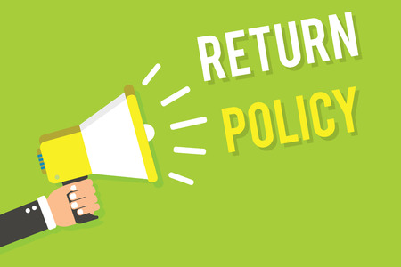 Conceptual hand writing showing Return Policy. Business photo text Tax Reimbursement Retail Terms and Conditions on Purchase Man holding megaphone loudspeaker green background speaking loud Stock Photo