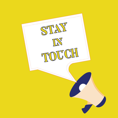 Text sign showing Stay In Touch. Conceptual photo Keep Connected thru Phone Letters Visit Email Social Media.