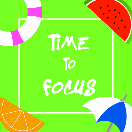 Text sign showing Time To Focus. Conceptual photo Give full attention to something or activity Key to success.