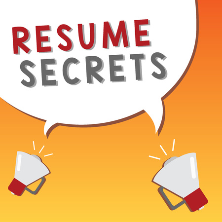 Writing note showing Resume Secrets. Business photo showcasing Tips on making amazing curriculum vitae Standout Biography.