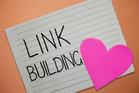 Word writing text Link Building. Business concept for SEO Term Exchange Links Acquire Hyperlinks Indexed.
