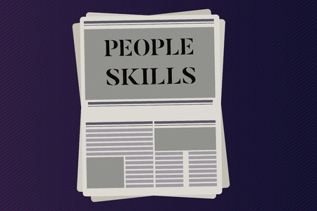 Word writing text People Skills. Business concept for Get Along well Effective Communication Rapport Approachable.