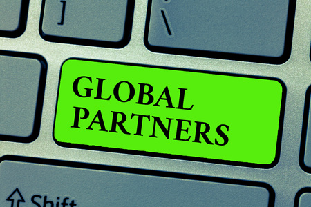 Conceptual hand writing showing Global Partners. Business photo text Two or more firms from different countries work as a team.