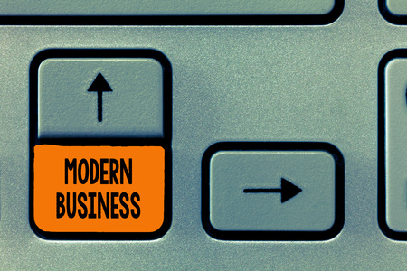 Text sign showing Modern Business. Conceptual photo Introduction to the philosophy of large corporate enterprise.