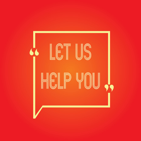 Conceptual hand writing showing Let Us Help You. Business photo text Offering a service to someone to help him in his necessity. 版權商用圖片