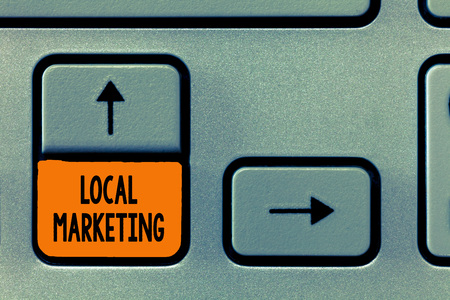 Text sign showing Local Marketing. Conceptual photo A local business where a product buy and sell in area base. Stock Photo