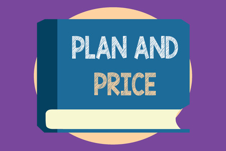 Conceptual hand writing showing Plan And Price. Business photo showcasing setting decent price for product to sale according market.