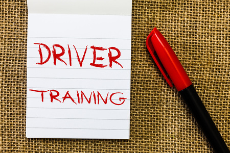 Handwriting text Driver Training. Concept meaning prepares a new driver to obtain a drivers license.