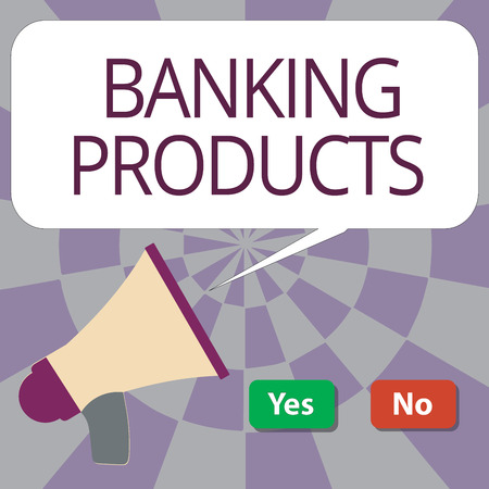 Text sign showing Banking Products. Conceptual photo safe and convenient way or service to accumulate savings.