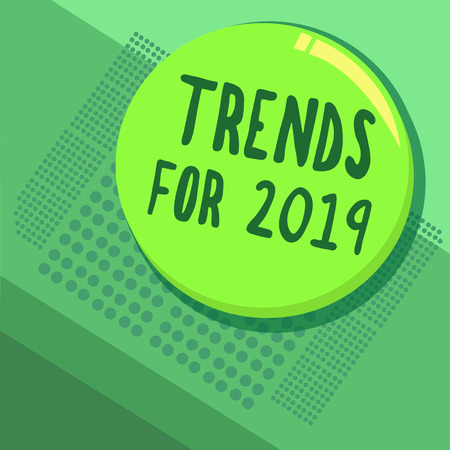 Writing note showing Trends For 2019. Business photo showcasing list of things that got popular very quickly in this year. Foto de archivo