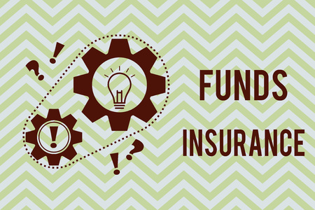 Word writing text Funds Insurance. Business concept for Form of collective investment offered an assurance policies.