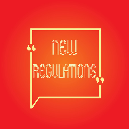 Conceptual hand writing showing New Regulations. Business photo text Regulation controlling the activity usually used by rules..