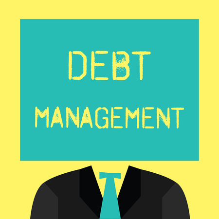 Text sign showing Debt Management. Conceptual photo The formal agreement between a debtor and a creditor.
