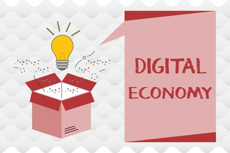 Handwriting text Digital Economy. Concept meaning worldwide network of economic activities and technologies.