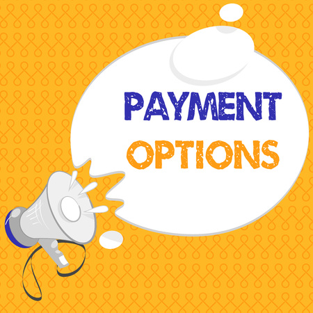 Handwriting text Payment Options. Concept meaning The way of chosen to compensate the seller of a service.