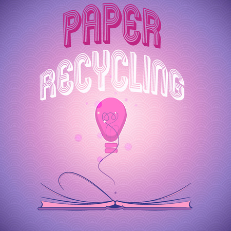 Handwriting text writing Paper Recycling. Concept meaning Using the waste papers in a new way by recycling them.