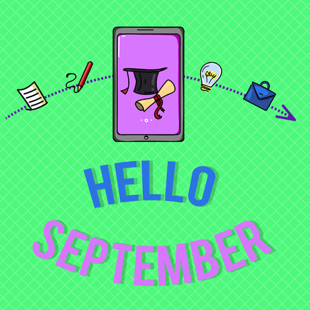 Text sign showing Hello September. Conceptual photo Eagerly wanting a warm welcome to the month of September.