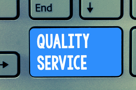 Word writing text Quality Service. Business concept for how well delivered service conforms to client expectations.
