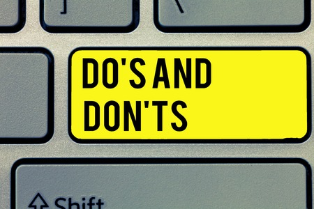 Text sign showing Do s is And Don t nots. Conceptual photo Technologically complication of making a decision.