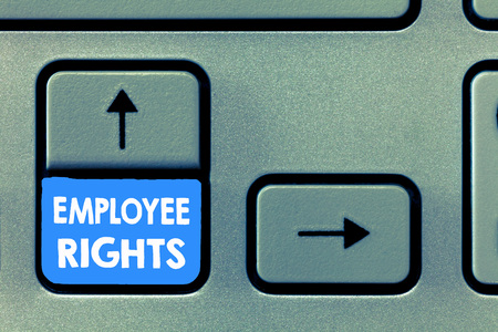 Writing note showing Employee Rights. Business photo showcasing All employees have basic rights in their own workplace.