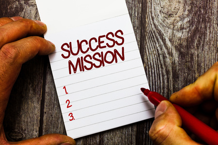 Text sign showing Success Mission. Conceptual photo getting job done in perfect way with no mistakes Task made.