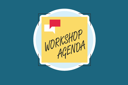 Word writing text Workshop Agenda. Business concept for helps you to ensure that your place stays on schedule.