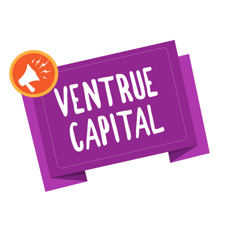Handwriting text writing Ventrue Capital. Concept meaning financing provided by firms to small early stage ones.