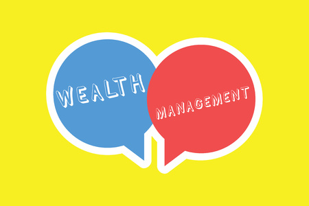 Handwriting text Wealth Management. Concept meaning Sustain and grow long term prosperity Financial care. Stock Photo