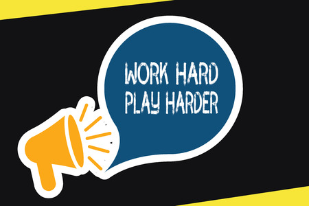 Handwriting text Work Hard Play Harder. Concept meaning a Balance Life Have a Break Destressing to Relax. Stok Fotoğraf