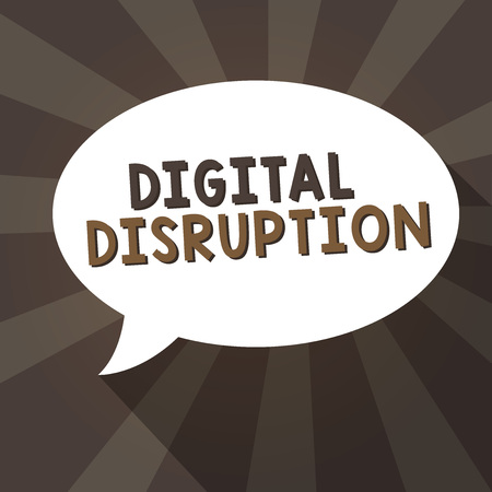 Handwriting text writing Digital Disruption. Concept meaning Changes that affect technology markets Product makeover.