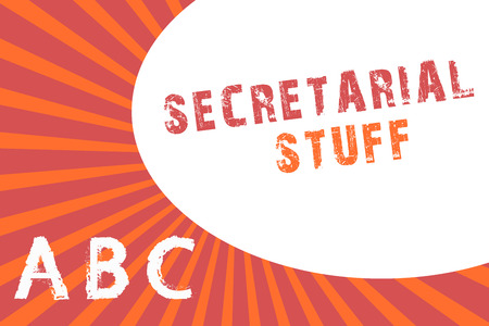 Text sign showing Secretarial Stuff. Conceptual photo Secretary belongings Things owned by personal assistant. Stock Photo