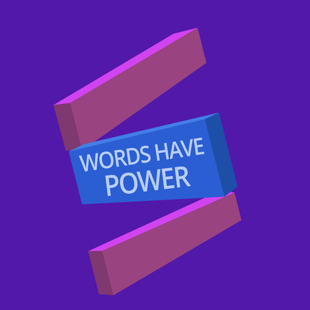 Handwriting text Words Have Power. Concept meaning Energy Ability to heal help hinder humble and humiliate.