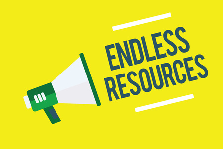 Writing note showing Endless Resources. Business photo showcasing Unlimited supply of stocks or financial assistance Megaphone yellow background important message speaking loud