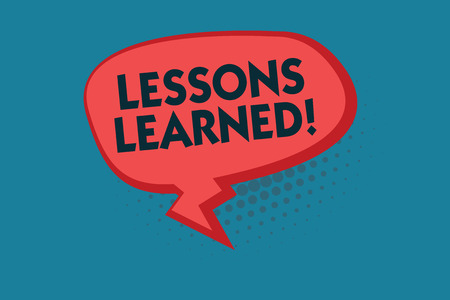 Writing note showing Lessons Learned. Business photo showcasing information reflects positive and negative experiences.