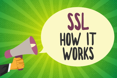 Handwriting text writing Ssl How It Works. Concept meaning session key is used to encrypt all transmitted data.