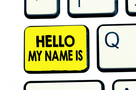 Text sign showing Hello My Name Is. Conceptual photo introducing yourself to new people workers as Presentation.
