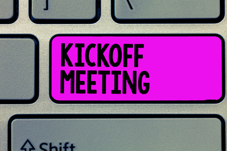 Text sign showing Kickoff Meeting. Conceptual photo Special discussion on the legalities involved in the project.