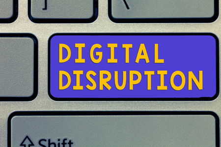 Handwriting text Digital Disruption. Concept meaning Changes that affect technology markets Product makeover.