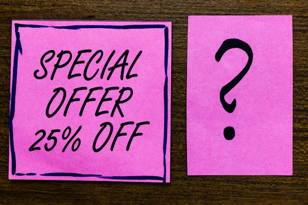 Text sign showing Special Offer 25 Off. Conceptual photo Discounts promotion Sales Retail Marketing Offer Violet color black lined sticky note with letters black question mark