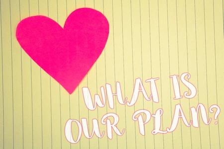 Word writing text What Is Our Plan Question. Business concept for Mission Purpose Agenda Strategize Brainstorming Light pink heart symbol white paper backstage with outlines white letters Stockfoto