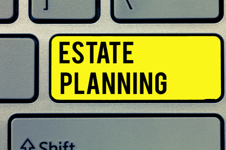 Text sign showing Estate Planning. Conceptual photo The management and disposal of that persons estate. Stock Photo