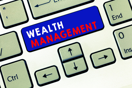 Writing note showing Wealth Management. Business photo showcasing Sustain and grow long term prosperity Financial care.