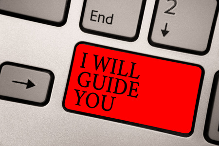 Conceptual hand writing showing I Will Guide You. Business photo text Help showing a route Influence to do or think something Greyish silver keyboard with red color button black color texts