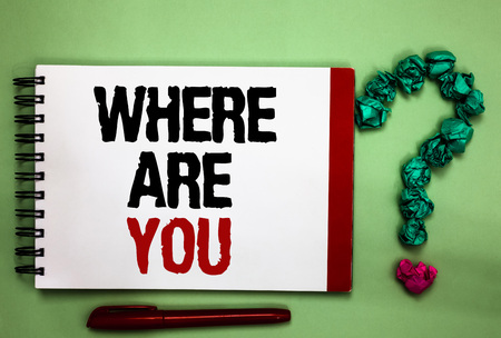Writing note showing Where Are You. Business photo showcasing Give us your location address direction point of reference Celadon color background red sided notepad letters green query mark