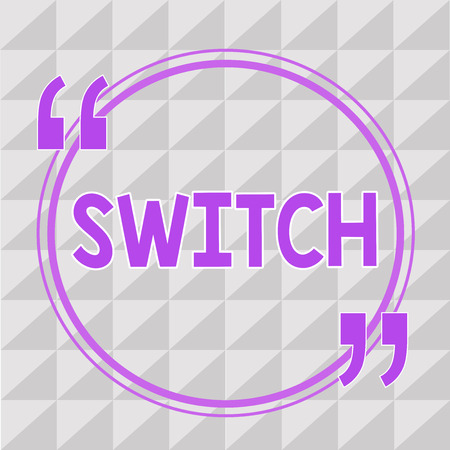 Conceptual hand writing showing Switch. Business photo showcasing device for making and breaking the connection in electric circuit.