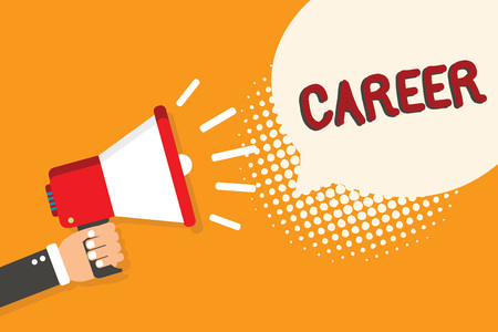 Writing note showing Career. Business photo showcasing undertaken for period persons life with opportunities for progress. Man holding megaphone loudspeaker bubble orange background halftone