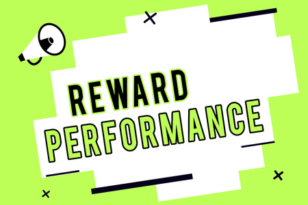 Word writing text Reward Performance. Business concept for Appraisal Recognize workers Relative Worth to the company.